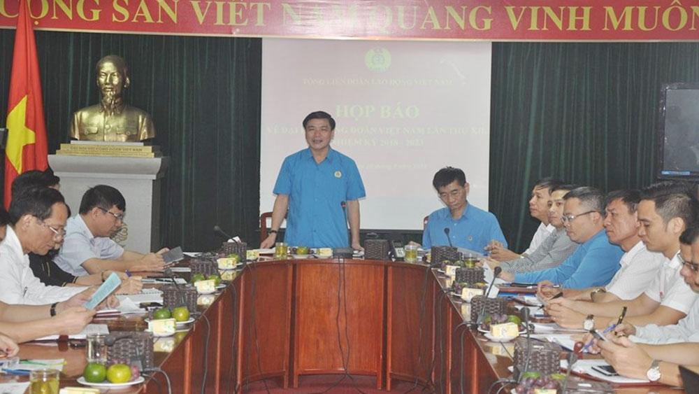 Triệu tập 950 đại biểu tham dự Đại hội XII Công đoàn Việt Nam